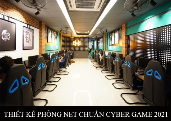 Thiết kế phòng net Cyber 2021